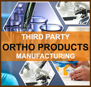 Third Party Ortho Product Manufacturing